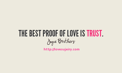 love-love-quotes-love-sayings-sayings-quotes-quotations-trust-relationship-sweet-Favim.com-444586_large